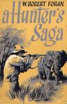 A Hunter's Saga