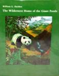 The Wilderness Hhome Of The Giant Panda