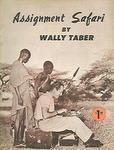 Assignment Safari: A Newspaper Reporter In Africa
