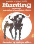 Hunting: On Safari In East And Southern Africa