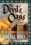 The Devil's Oasis: A Novel