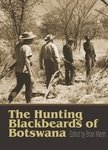 The Hunting Blackbeards Of Botswana