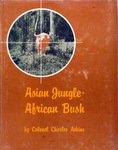 Asian Jungle, African Bush