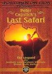 Peter Capstick's Last Safari: The Leopard