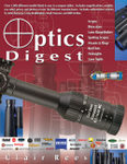 Optics Digest: Scopes, Binoculars, Range Finders And Spotting Scopes