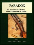 Paradox: The Story Of Colonel G V  Fosbery, Holland & Holland And The Paradox Rifled Shot And Ball Gun