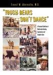 Tough Bears Don't Dance