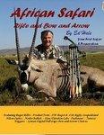 African Safari: Rifle And Bow And Arrow