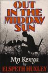 Out In The Midday Sun: My Kenya