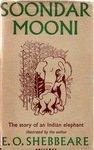 Soondar Mooni: The Story Of An Indian Elephant