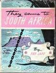 They Came To South Africa