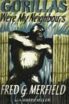 Gorillas Were My Neighbours