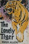 The Lonely Tiger
