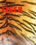 Hold That Tiger And Other Stories