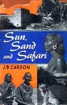 Sun, Sand And Safari: Some Leaves From A Kenya Notebook