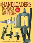 The Handloaders Manual Of Cartridge Conversions