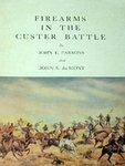 Firearms In The Custer Battle