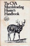 The CVA Muzzle-Loading Hunter's Handbook
