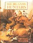 The Big Game Hunters