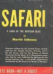 Safari: A Saga Of The African Blue