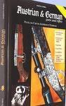 Austrian And German Guns And Rifles