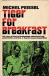 Tiger For Breakfast: The Story Of Boris Of Kathmandu