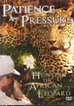 Patience And Pressure DVD