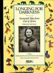 Longing for Darkness, Kamante's Tales From Out of Africa