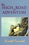 The High Road To Adventure, Volume IV, 1964-1970