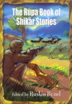 The Rupa Book Of Shikar Stories