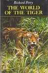 The World Of The Tiger