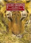 Killing Grounds: The Saga Of Encounters In The Wild