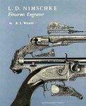 L D Nimschke: Firearms Engraver