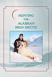 Hunting The Alaskan High Arctic