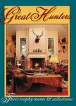 Great Hunters Vol 3: Their Trophy Rooms And Collections