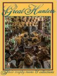 Great Hunters Vol 8: Their Trophy Rooms And Collections