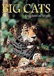 Big Cats: Kingdom Of Might