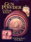 Gunpowder Cans & Kegs