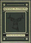 Hunting In Ethiopia