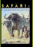Safari: A Dangerous Affair