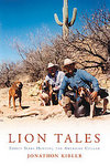 Lion Tales: Thirty Years Hunting The American Cougar