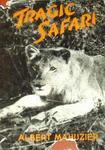 Tragic Safari