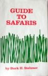 Guide To Safaris