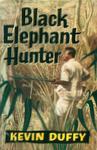 Black Elephant Hunter