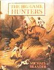 The Big Game Hunters