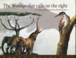 The Woodpecker Calls On The Right